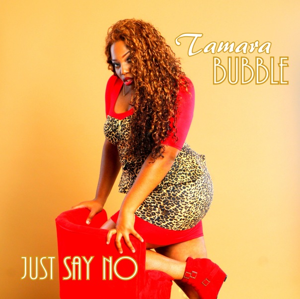 Tamara Bubble -  Just Say No - Single cover